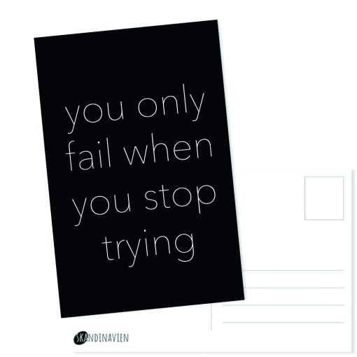 Kaartje you only fail when you stop trying