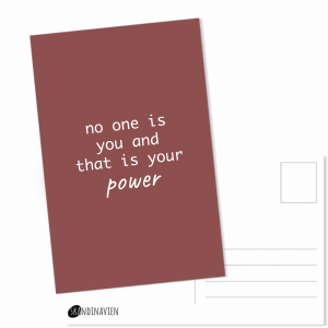 Kaartje met de tekst no one is you and that is your power van Skandinavien