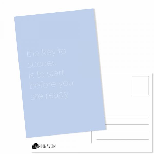 Kaartje met de tekst the key to succes is to start before you are ready van Skandinavien